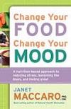 Janet Maccaro - Change Your Food Change Your Mood