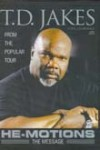 Bishop T D Jakes - He-motions