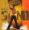 Product Image: Bless - Still Standing
