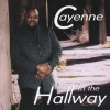 Product Image: Cayenne - In The Hallway