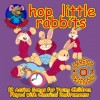 Product Image: Happy Mouse Recordings - Hop Little Rabbits