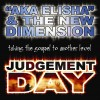 AKA Elisha & The New Dimension - Judgement Day