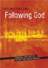 Product Image: Chip & Helen Kendall - Youth Bible Study Guide: Following God