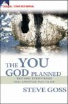 Steve Goss - The You God Planned