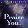 Product Image: John Gerighty - Praise You!: Celebrating The Greatness Of God