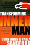 John Loren Sandford & Paula Sandford - Transforming the Inner Man: God's Powerful Principles for Inner Healing and Lasting Life Change