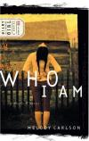 Melody Carlson - Who I Am: Diary of a Teenage Girl