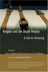 Erik C. Owens, John D. Carlson, & Eric P. Elshtain - Religion And The Death Penalty