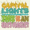 Product Image: Capital Lights - This Is An Outrage!