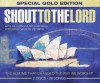 Product Image: Hillsong - Shout To The Lord Special Gold Edition