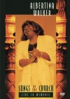 Product Image: Albertina Walker - Songs Of The Church: Live In Memphis