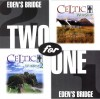 Product Image: Eden's Bridge - Two For One: Celtic Worship 1/Celtic Worship 2