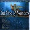 Various - Our God Of Wonders Vol 1: A Gathering Of Your Favorite Artists And Worship Songs