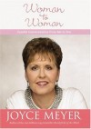 Joyce Meyer - Woman to Woman: Candid Conversations From Me To You