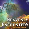 Product Image: Sharon Baker - Heavenly Encounters: Songs Of Ascent