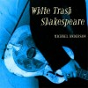 Product Image: Michael Anderson - White Trash Shakespeare