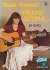 Product Image: Jo King - Teach Yourself Praise Guitar