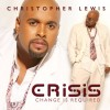 Product Image: Christopher Lewis - Crisis: Change Is Required
