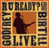 Product Image: Godfrey Birtill - R U Ready? Live