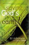 Tri Robinson & Jason Chatraw - Saving God's Green Earth