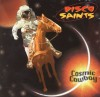 Product Image: Disco Saints - Cosmic Cowboy