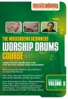 Product Image: Musicademy - Worship Drums Course: Beginners Vol 3