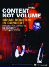 Product Image: Brian Houston - Content Not Volume: Brian Houston In Concert