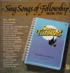 Product Image: Songs Of Fellowship - Sing Songs Of Fellowship Book Two Nos 180-199