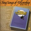 Product Image: Songs Of Fellowship - Sing Songs Of Fellowship Book Two Nos 220-241