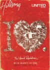 Hillsong United - The iHeart Revolution: With Hearts As One