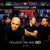Newsboys - Newsboys Live: Houston We Are Go