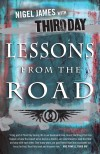 Third Day, Nigel James - Lessons From The Road