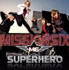 Product Image: Mission Six - Superhero