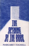 Product Image: Margaret Togwell - The Opening Of The Door