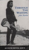 Product Image: John Markin - Through The Waiting: An Instrumental Album