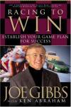 Joe Gibbs & Ken Abraham - Racing to Win