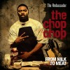 Product Image: The Ambassador - The Chop Chop: From Milk To Meat