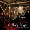 Product Image: David Phelps - O Holy Night: A Live Holiday Celebration