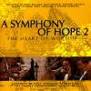 Paul Terracini, Prague Philharmonic Orchestra - A Symphony Of Hope 2: The Heart Of Worship