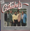 Product Image: The Cathedrals - A Collection Of Their Best