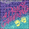 Product Image: Bill & Gloria Gaither - A Praise Gathering