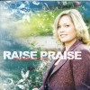 Rachelle Fletcher - Raise Praise