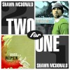 Product Image: Shawn McDonald - Two For One: Ripen/Live From Seattle