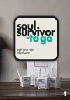 Product Image: Soul Survivor - Soul Survivor - To Go: Faith You Can Takeaway