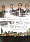 Product Image: Ernie Haase & Signature Sound - Dream On Live From Chicago