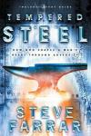 Steve Farrar - Tempered Steel: How God Shapes a Man's Heart Through Adversity