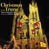 Product Image: Truro Cathedral Choir, Robert Sharpe - Christmas From Truro
