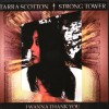 Product Image: Tarra Scotton & Strong Tower - I Wanna Thank You