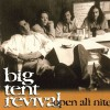 Product Image: Big Tent Revival - Open All Night