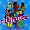 Product Image: Scott Blackwell - Clubhouse: A Continuous Beatmix